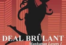 Anna Drake - Manhattan Lovers, Tome 1 : Deal Brûlant