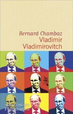 Bernard Chambaz - Vladimir Vladimirovitch