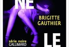 Brigitte Gauthier - Personne ne le saura