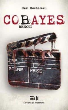 Carl Rocheleau - Cobayes: Benoit