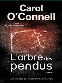 Carol O'Connell - L'arbre des pendus