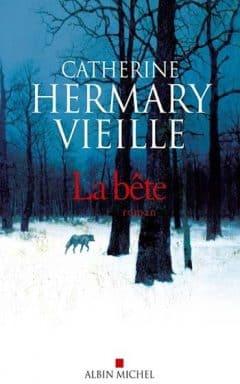 Catherine Hermary-Vieille - La bête