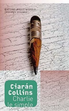 Ciaran Collins - Charlie le simple