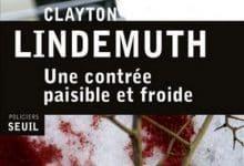 Clayton Lindemuth - Une contrée paisible et froide