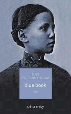 Elise Fontenaille-N'Diaye - Blue book