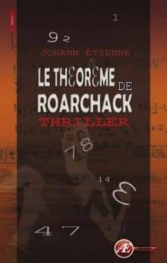 Etienne Johann - Le theoreme de Roarchack