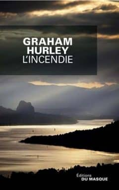 Graham Hurley - L'incendie
