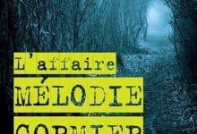 Guillaume Morrissette - L'affaire Mélodie Cormier