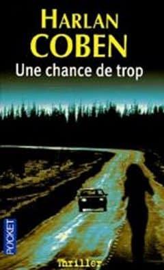 Harlan Coben - Une Chance De Trop