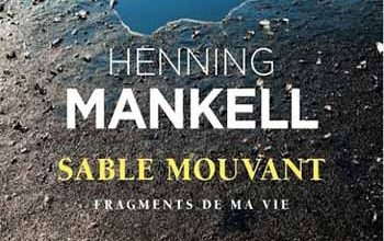 Photo of Henning Mankell – Sable mouvant