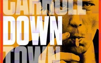 Jim Carroll - Downtown diaries