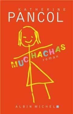 Katherine Pancol - Muchachas, Tome 1