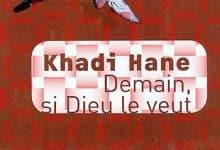 Photo de Khadi Hane – Demain si Dieu le veut