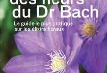 Photo de Le guide des fleurs du Docteur Bach