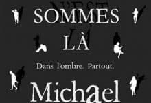 Photo de Michael Marshall – Nous sommes là