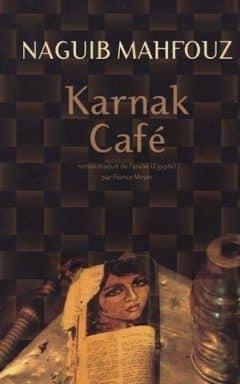 Naguib Mahfouz - Karnak Café