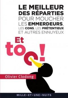 Olivier Clodong - Le meilleur des réparties