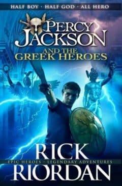 Percy Jackson, Tome 6 : Percy Jackson et les héros grecs