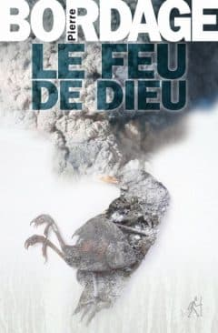 Pierre Bordage - Le Feu De Dieu