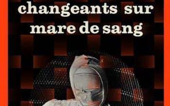 Pierre Siniac - Reflets changeants sur mare de sang
