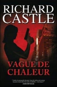 Richard Castle - Vague de chaleur