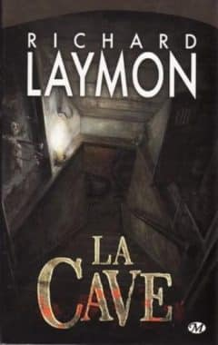 Richard Laymon - La Cave