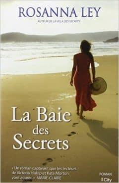 Rosanna Ley - La baie des secrets