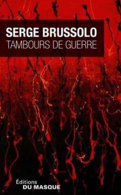 Serge Brussolo - Tambours de guerre