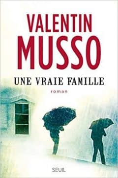 Valentin Musso - Une vraie famille