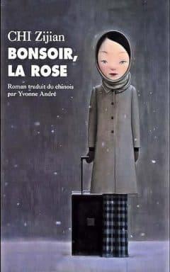 Zijian Chi - Bonsoir, la rose