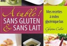 Christine Calvet - À table sans gluten et sans lait