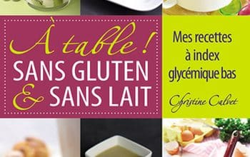 Photo of Christine Calvet – À table sans gluten et sans lait