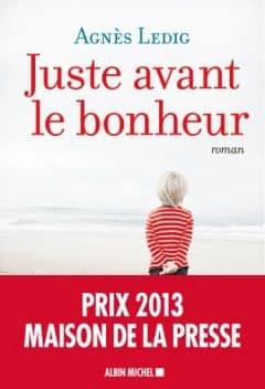 Agnes Ledig - Juste Avant Le Bonheur