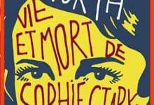 Anna North - Vie et mort de Sophie Stark