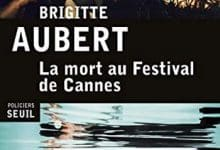 Photo de Brigitte Aubert – La mort au festival de Cannes