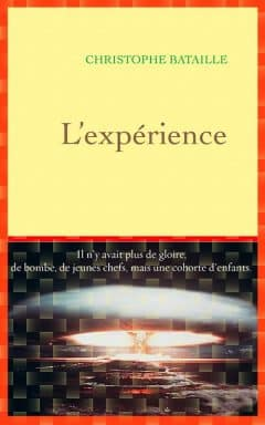 Christophe Bataille - L'expérience