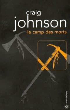 Craig Johnson - Le Camp des morts