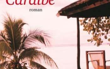 Denis Humbert - Une saison Caraïbe