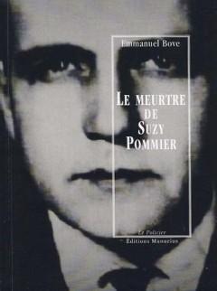 Le Meurtre de Suzy Pommier de Emmanuel Bove