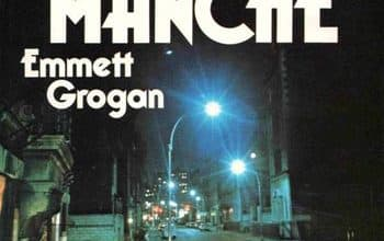 Emmett Grogan - La dernière manche