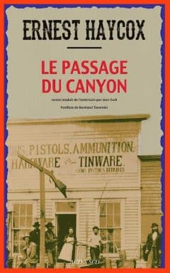 Ernest Haycox - Le passage du canyon