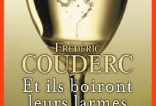 Photo de Frédéric Couderc – Et ils boiront leurs larmes