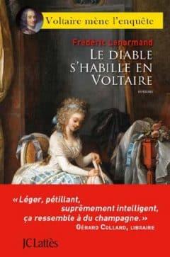 Frédéric Lenormand - Le diable s'habille en Voltaire