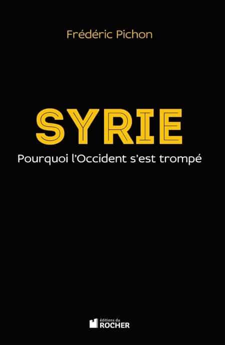 Frederic-Pichon-Syrie-pourquoi-l-Occident-s-est-trompe.jpg