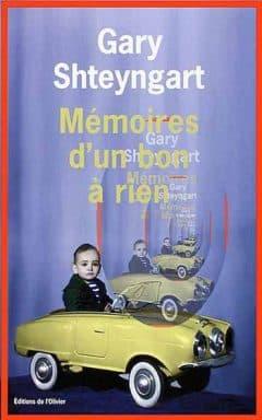 Gary Shteyngart - Mémoires d'un bon à rien