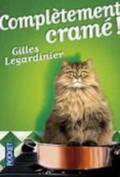 Gilles Legardinier - Complètement cramé !