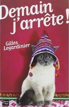Gilles Legardinier - Demain j'arrête !