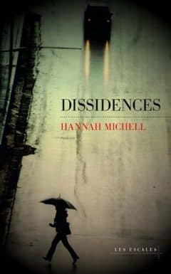 Hannah Michell - Dissidences