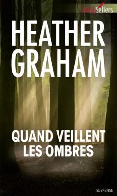 Heather Graham - Quand veillent les ombres