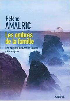 Hélène Amalric - Les ombres de la famille